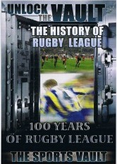 The Sports Vault - 100 Years Of Rugby League