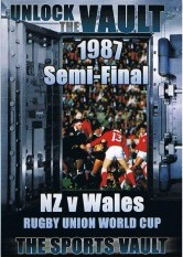 Sports Vault, The - Rugby Union World Cup 1987 Semi Final NZ VS Wales