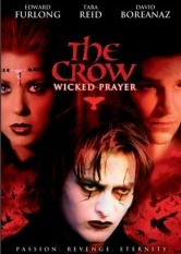 The Crow- Wicked Prayer