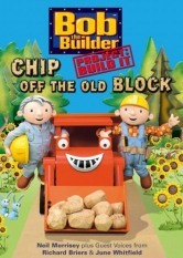 Bob The Builder - Project Build It Up: Chip Off The Old Block