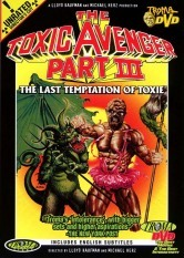 The Toxic Avenger Part III - The Last Temptation of Toxie