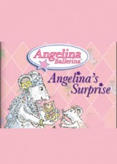 Angelina Ballerina - Angelina's Surprise