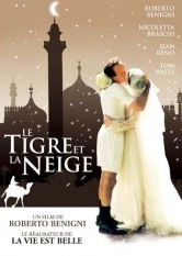 Tiger And The Snow (Tigre e la neve, La)