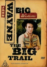 John Wayne Big Westerns: The Big Trail