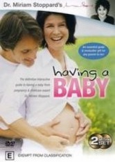 Dr Miriam Stoppard's - Having a Baby