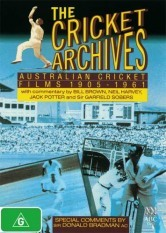 The Cricket Archives - Australian Cricket Films 1905 - 1961