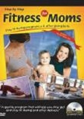 Step by Step: Fitness for Moms
