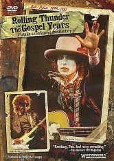 Bob Dylan - Rolling Thunder and the Gospel Years