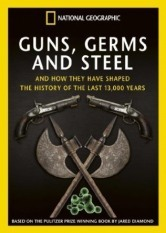 National Geographic - Guns, Germs & Steel