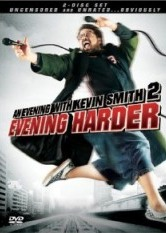 An Evening with Kevin Smith 2 - Evening Harder