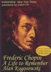A Life to Remember - Frederic Chopin