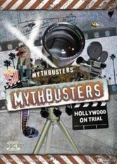 Mythbusters - Hollywood on Trial