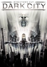 Dark City - Director's Cut