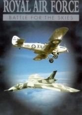 The History of the Royal Air Force: Battle for the Skies - Vol 2: The Sky's The Limit