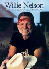 Willie Nelson - Some Enchanted Evening