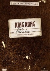 King Kong: Peter Jackson Production Diaries