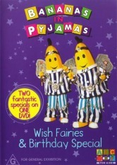 Bananas In Pyjamas - Wish Fairies & Birthday Special