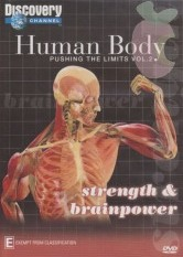Human Body Pushing the Limits - Strength & Brainpower