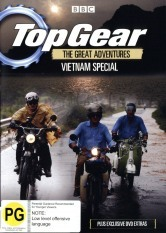 Top Gear - The Great Adventures: Vietnam Special