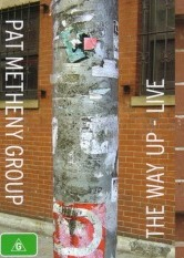Pat Metheny Group - The Way Up: Live