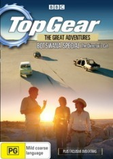 Top Gear - The Great Adventures: Botswana Special