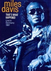 Miles Davis - That's What Happened: Live In Germany