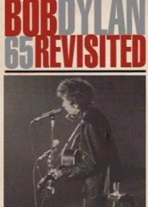 Bob Dylan - 65 Revisited