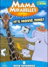 Mama Mirabelle's Home Movies - It's Movie Time!