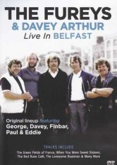 The Fureys & Davey Arthur - Live In Belfast Music