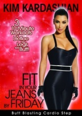Kim Kardashian: Fit In Your Jeans By Friday - Butt Blasting Cardio Step