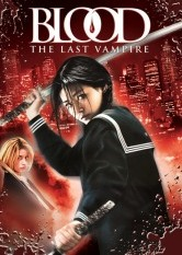 Blood: The Last Vampire (The Movie)