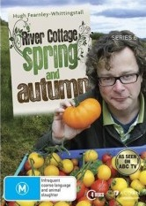 River Cottage: Spring & Autumn