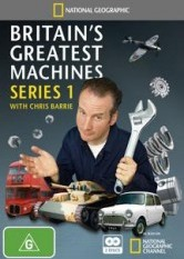 National Geographic: Britain's Greatest Machines - Series 1
