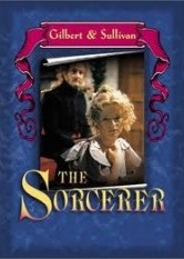 Gilbert & Sullivan - The Sorcerer