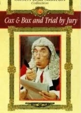 Gilbert & Sullivan - Trial by Jury & Cox and Box