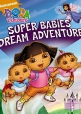 Dora The Explorer - Super Babies' Dream Adventure