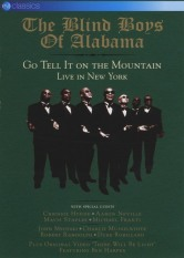The Blind Boys Of Alabama - Go Tell It On The Mountain: Live in New York