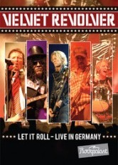 Velvet Revolver - Let It Roll: Live In Germany
