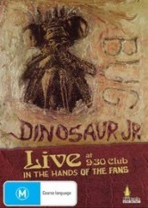 Dinosaur Jr. BUG: Live - In the Hands of the Fans