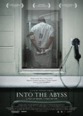 Into the Abyss: A Tale of Death, A Tale of Life/Death Row