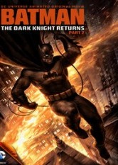 The Dark Knight Returns - Part 2