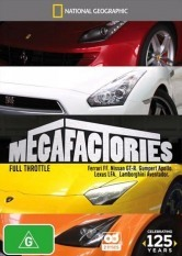 National Geographic: Megafactories - Full Throttle