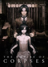 Project Itoh: The Empire of Corpses