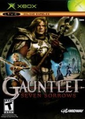 Gauntlet: Seven Sorrows [Xbox]