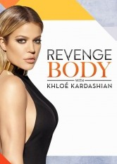 Revenge Body with Khloé Kardashian - Season 1