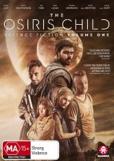 The Osiris Child: Science Fiction - Volume One