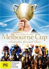 Complete History Of The Melbourne Cup