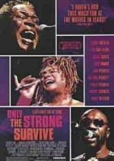 Only The Strong Survive: A Celebration Of Soul
