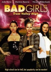 Bad Girls - From Valley High