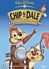 Chip 'n Dale - Trouble In A Tree